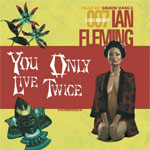 BLACKSTONE AUDIO - You Only Live Twice by Ian Fleming