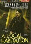 Fantasy Audiobook - A Local Habitation by Seanan McGuire