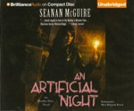 Fantasy Audiobook - An Artificial Night by Seanan McGuire