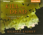 Fantasy Audiobook - Kill the Dead by Richard Kadrey