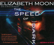 BRILLIANCE AUDIO - The Speed Of Dark by Elizabeth Moon