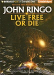 Science Fiction Audiobook - Live Free or Die by John Ringo