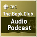 CBC Book Club Audio Podcast
