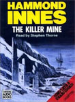 CHIVERS - The Killer Mine by Hammond Innes