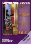 CHIVERS - The Topless Tulip Caper by Lawrence Block
