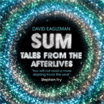 Canongate Books - Sum: Tales From The Afterlives by David Eagleman