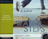 FULL CAST AUDIO - Water Steps by A. LaFaye
