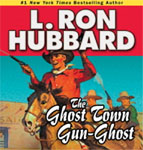 GALAXY AUDIO - The Ghost Town Gun-Ghost by L. Ron Hubbard
