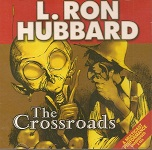 Science Fiction Audiobook - The Crossroads by L. Ron Hubbard