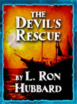 GOLDEN AGE STORIES - The Devil's Rescue by L. Ron Hubbard