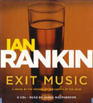 HACHETTE AUDIO - Exit Music by Ian Rankin