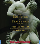 HACHETTE AUDIO - The Monster Of Florence by Douglas Preston and Mario Spezi