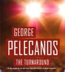 HACHETTE AUDIO - The Turnaround by George Pelecanos