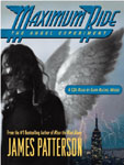 Hachette Audio - Maximum Ride: The Angel Experiment by James Patterson