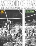 LIBRIVOX - Asteroid Of Fear by Raymond Z. Gallun
