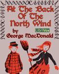 LIBRIVOX - A The Back Of The North Wind by George MacDonald
