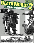 LIBRIVOX - DeathWorld 2 by Harry Harrison
