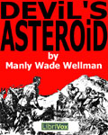 LIBRIVOX - Devil's Asteroid by Manly Wade Wellman