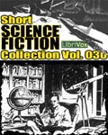 LIBRIVOX - Short Science Fiction Collection Vol. 030