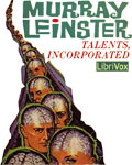 LIBRIVOX - Talents, Incorporated by Murray Leinster