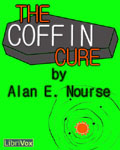 LIBRIVOX - The Coffin Cure by Alan E. Nourse