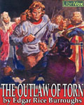 LIBRIVOX - The Outlaw Of Torn by Edgar Rice Burroughs