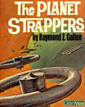 LIBRIVOX - The Planet Strappers by Raymond Z. Gallun