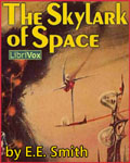LIBRIVOX - The Skylark Of Space by E.E. Smith