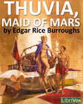 LIBRIVOX - Thuvia, Maid Of Mars by Edgar Rice Burroughs