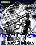 LIBRIVOX - Time And Time Again by H. Beam Piper