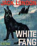 LIBRIVOX - White Fang by Jack London