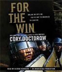 LISTENING LIBRARY - For The Win by Cory Doctorow