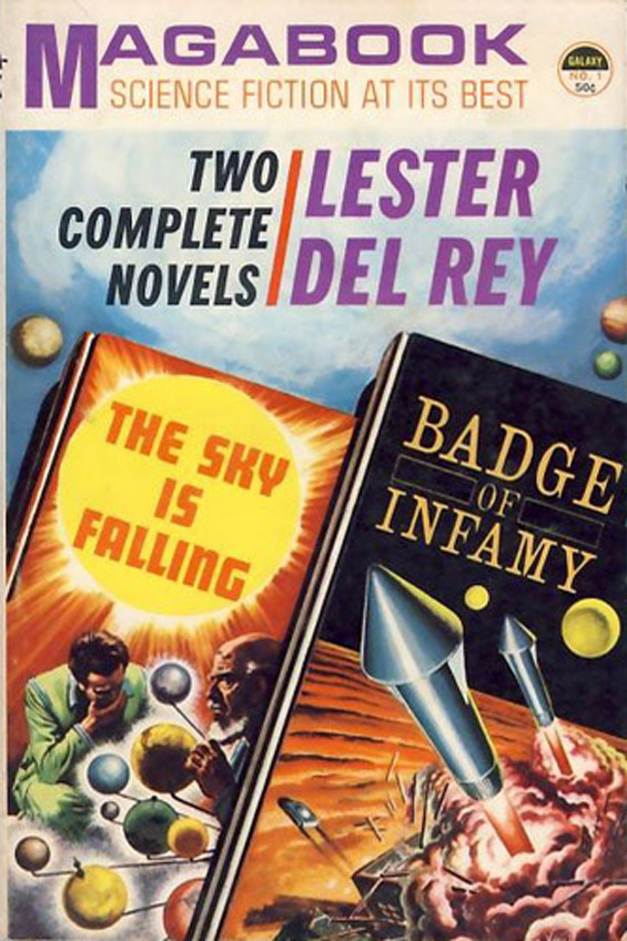 Galaxy Magabook - The Sky Is Falling / Badge Of Infamy by Lester del Rey