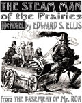 Mister Ron's Basement - The Steam Man of The Prairies by Edward S. Ellis