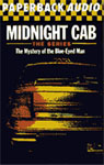 DH Audio - PAPERBACK AUDIO - Midnight Cab - The Mystery Of The Blue-Eyed Man