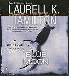Supernatural Romance Audiobook - Blue Moon by Laurell K. Hamilton