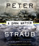 RANDOM HOUSE AUDIO - A Dark Matter by Peter Straub