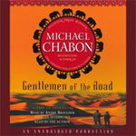 RANDOM HOUSE AUDIO - Gentleman Of The Road by Michael Chabon