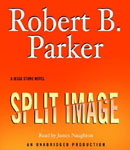 RANDOM HOUSE AUDIO - Split Images by Robert B. Parker