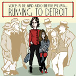 Running To Detroit by Dave Carley