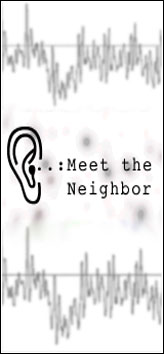 SEEING EAR THEATRE - Meet The Neighbor