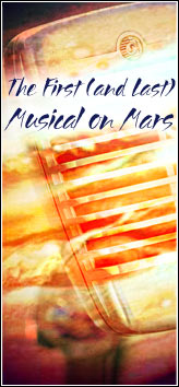 SEEING EAR THEATRE - The First And Last Musical On Mars