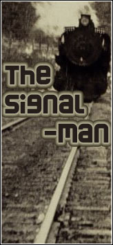 SEEING EAR THEATRE - The Signal Man