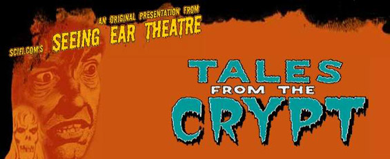Seeing Ear Theatre - Tales From The Crypt