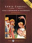 TANTOR MEDIA - Alice's Adventures In Wonderland by Lewis Carroll