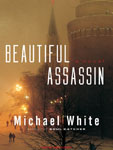 TANTOR MEDIA - Beautiful Assassin by Michael White