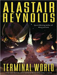 TANTORMEDIA Terminal World by Alastair Reynolds