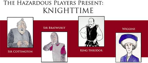 The Hazardous Players Present: Knighttime
