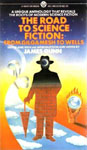 The Road To Science Fiction: Volume 1: From Gilgamesh to Wells edited by James Gunn
