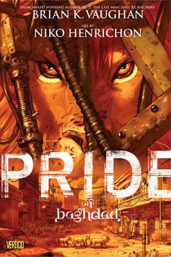 VERTIGO - Pride Of Baghdad by  Brian K. Vaughan and Niko Henrichon